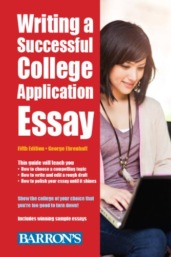 Writing a Successful College Application Essay (Barron's Writing a Successful College Application Essay)