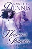 Heaven's Thunder, Mary Ellen Dennis, 1432825011