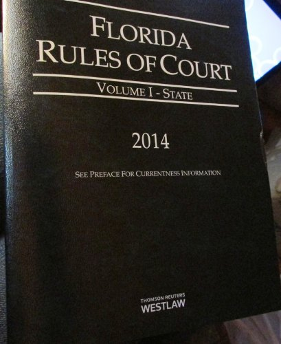 florida-rules-of-court-volume-i-state
