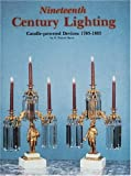 Nineteenth-Century Lighting, H. Parrott Bacot, 0887400981