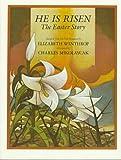 He Is Risen, Elizabeth Winthrop, 0823405478