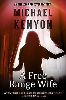 A Free Range Wife by [Kenyon, Michael]