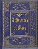A Princess of Mars: Barsoom #1