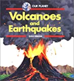 Volcanoes & Earthquakes - Pbk (Our Planet (Troll Hardcover))