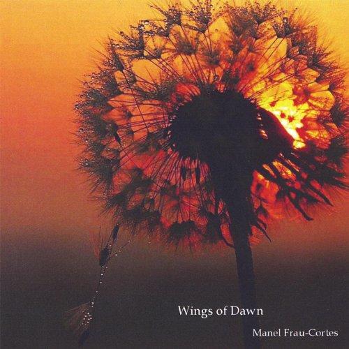 Amazon.com: Wings of Dawn: Manel Frau-Cortes: MP3 Downloads