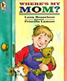 Where's My Mom?, Leon Rosselson, 1564028356