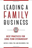 img - for Leading a Family Business: Best Practices for Long-Term Stewardship book / textbook / text book