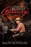 """In this bittersweet visit to a simpler time in the American Southwest, Ralph Reynolds crafts a fictional story based on an old oral tradition about the time Butch Cassidy and his gang invaded a New Mexico village near his hideout and shot up..."