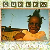 Live in Berlin by Curlew (2000-06-06)