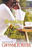 Breaking the Ties That Bind, Gwynne Forster, 075824701X