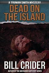 Dead on the Island (Truman Smith Private Eye Book 1)