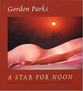 A Star for Noon: An Homage to Women in Images, Poetry and Music