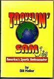 Travelin' Sam, Bill Heller, 0931541573