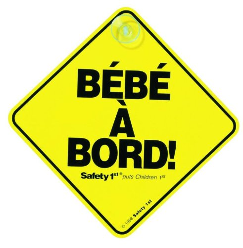 Safety 1st Bebe A Bord Signalisation pour Voiture