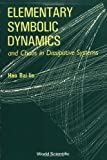 Elementary Symbolic Dynamics and Chaos in Dissipative Systems, Hao Bai-lin, 997150698X