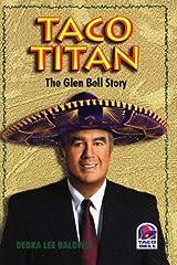 Taco Titan: The Glen Bell Story Hardcover