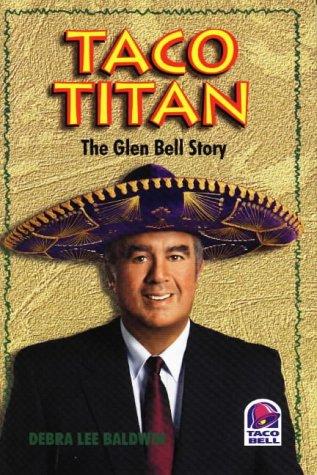 taco-titan-the-glen-bell-story