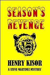 Season's Revenge (Steve Martinez Mysteries Book 3)