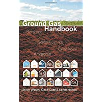 Ground Gas Handbook