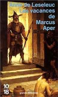 Les vacances de Marcus Aper, Leseleuc, Anne de
