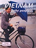 Vietnam the People (Lands, Peoples, and Cultures)