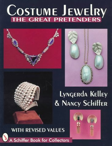 Making Of Costume Jewellery (Costume Jewelry: The Great Pretenders (A Schiffer Book for Collectors))
