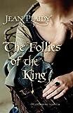Image of Follies of the King (Plantagenet Saga)