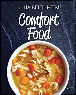 Image result for comfort food julia bettelheim