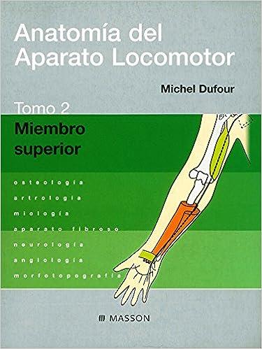 Anatomía del Aparato Locomotor. Tomo 2. Miembro superior: Amazon.com ...