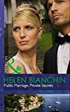 Public Marriage, Private Secrets by Helen Bianchin front cover
