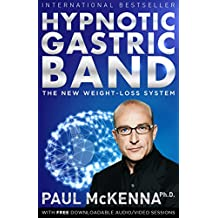 Hypnotic Gastric Band: The New Surgery-Free Weight-Loss System