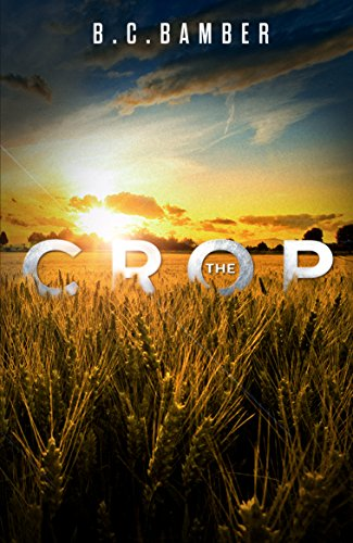 The Crop by [Bamber, B C]
