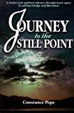 Journey to the Still Point, Constance Pope, 0967002613