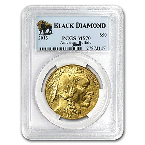 2013 1 oz Gold Buffalo MS-70 PCGS (Black Diamond) 1 OZ MS-70 PCGS