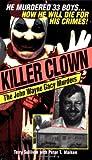 img - for Killer Clown: John Wayne: The John Wayne Gacy Murders book / textbook / text book