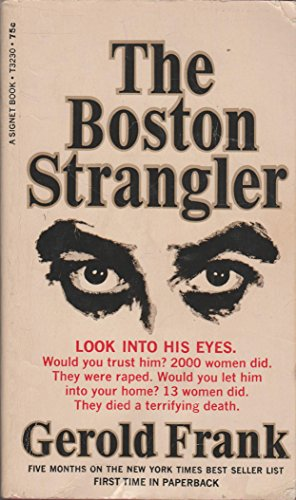 The Boston Strangler by Gerald Frank