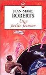 Une petite femme par Roberts