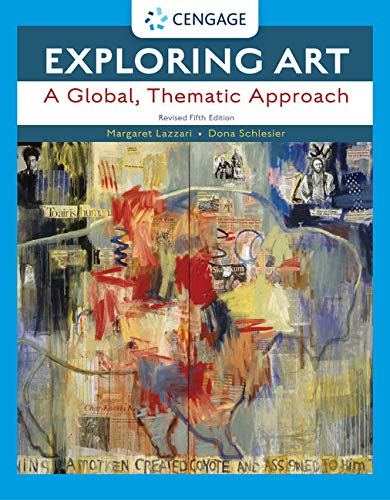 Exploring Art: A Global, Thematic Approach, Revised (MindTap Course List) -  Margaret Lazzari, Revised Edition, Paperback