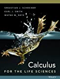 Calculus for the Life Sciences, Schreiber, Sebastian J. and Getz, Wayne, 1118169824