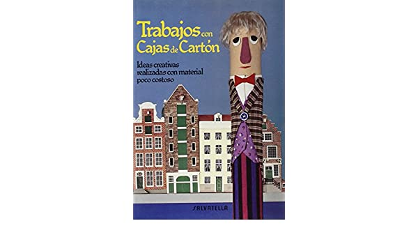 Trabajos con cajas de cartón (Trabajar y jugar): VAN ECK: 9788472104891: Amazon.com: Books