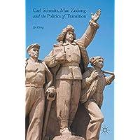 Carl Schmitt, Mao Zedong and the Politics of Transition