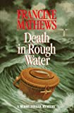 Death in Rough Water, Francine Mathews, 0688134734