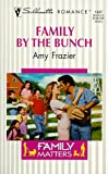 img - for Family by the Bunch (Family Matters) (Silhouette Romance, No. 1347) book / textbook / text book