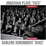 Jonathan Plays (Almost) 'Fats' / Darlene Remembers (Sometimes) 'Duke' (Bonus: The Disco Singles Collection!)