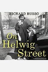 On Helwig Street: A Memoir Audible Audiobook