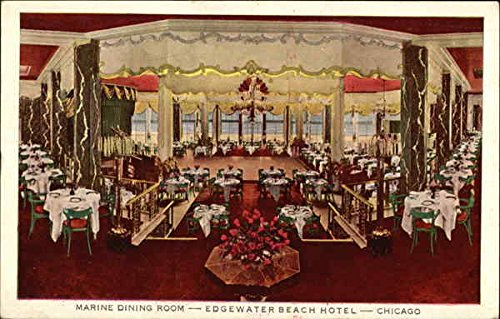 Marine Dining Room-Edgewater Beach Hotel Chicago, Illinois Original Vintage Postcard (Edgewater Dining)
