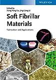 Soft Fibrillar Materials, , 352733162X