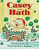 Casey in the Bath, Cynthia C. DeFelice, 0374311730