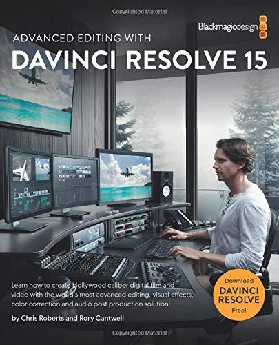 Advanced Editing With DaVinci Resolve 15