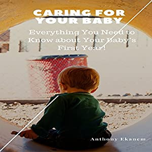 Caring for Your Baby Audiobook
